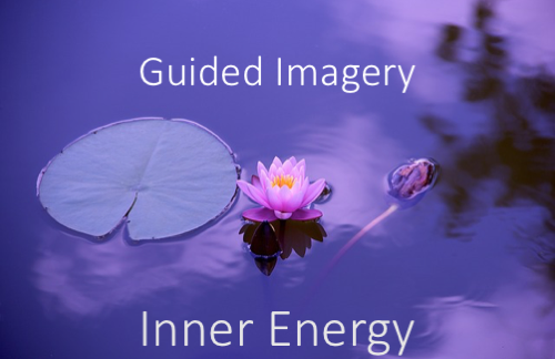 Guided Relaxation Exercise: Guided Imagery - Inner Energy 1