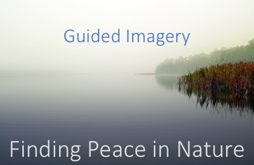 Guided Relaxation Exercise: Guided Imagery - Finding Peace in Nature 1