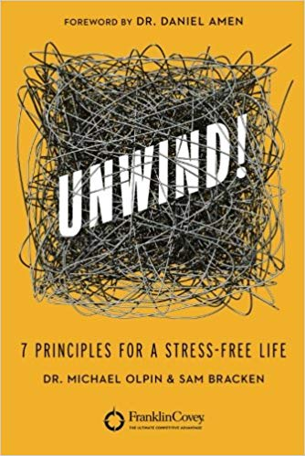 Unwind by Dr. Michael Olpin & Sam Bracken 1