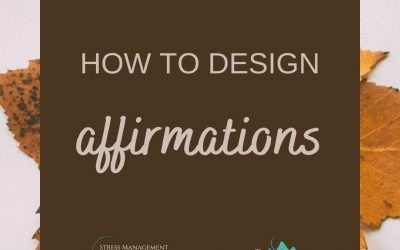 How to Design Your Affirmations